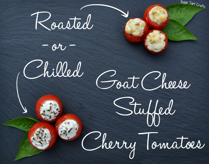 Roasted or Chilled Goat Cheese Stuffed Cherry Tomato Recipe